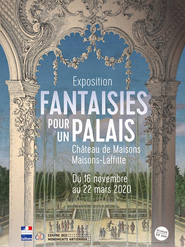 «Fantaisies pour un palais»…Une exposition pour redécouvrir le charme irremplaçable de l'esthétique rocaille…   Au château de Maisons-Laffitte.